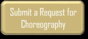 choreorequest